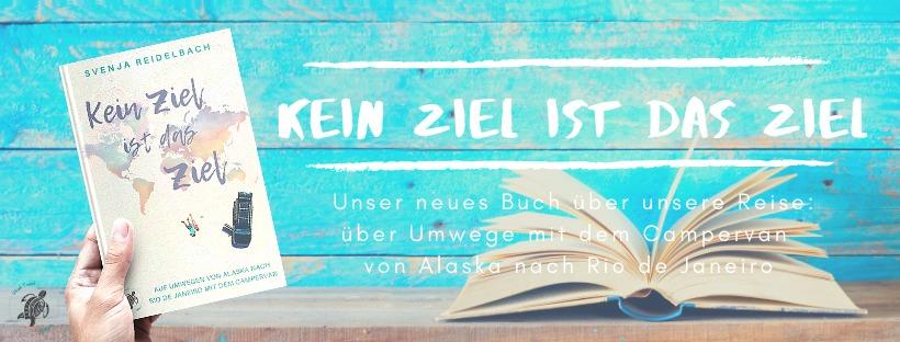 """Reisebuch """"Kein Ziel ist das Ziel"""" von Svenja Reidelbach"""