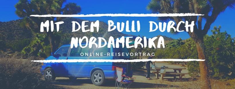 Online-Vortrag: Mit dem Bulli durch Nordamerika